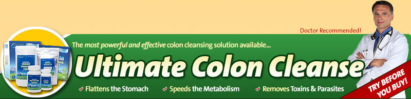 Ultimate Colon Cleanse - Flattens Stomac, Speeds metabolism, Removes Toxins & Parasites!